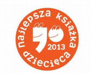 Przecinek i Kropka 2013 czyli Konkurs  na Najlepszą Książkę Dziecięcą